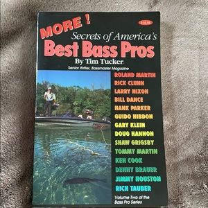 More Secrets of America's Best Bass Pros by